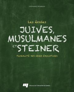 Les écoles juivres, musulmanes et Steiner