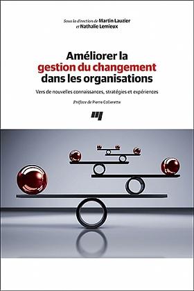 Améliorer la gestion du changement dans les organisations