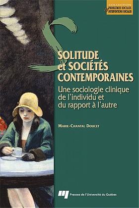 Solitude et sociétés contemporaines - MC Doucet