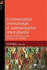 Communication internationale et communication interculturelle
