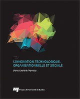 L' innovation technologique, organisationnelle et sociale