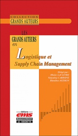 Les grands auteurs en logistique et <i>supply chain management</i>