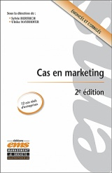 Cas en marketing - 2e édition