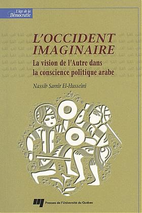 """Résultat de recherche d'images pour """"L'OCCIDENT IMAGINAIRE La vision de l'Autre dans la conscience politique arabe - Nassib Samir El-Husseini"""""""